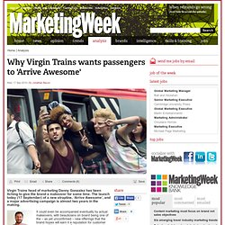 Why Virgin Trains wants passengers to 'Arrive Awesome'
