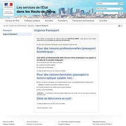 Urgence Passeport / Passeport / Vos démarches / Accueil - Les services de l'Etat dans les Hauts-de-Seine
