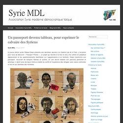Un passeport devenu tableau, pour exprimer le calvaire des Syriens