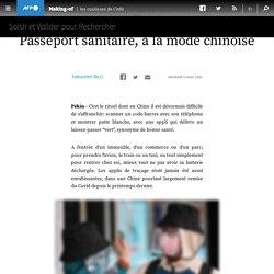 Passeport sanitaire, à la mode chinoise