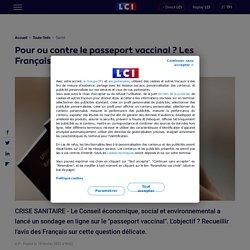 Pour ou contre le passeport vaccinal ? Les Français appelés à répondre en ligne
