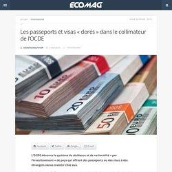 Les passeports et visas «dorés»