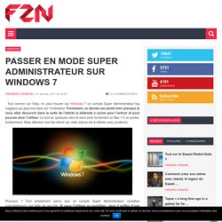 Passer en mode Super Administrateur sur Windows 7