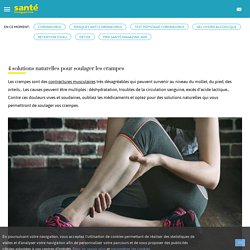 Faire passer une crampe en 4 astuces (mollet, jambe, pied)