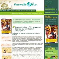 Passerelle Eco n°72 : Créer un Écolieu ou un Habitat Participatif - Mars 2020 - Revue & Livres