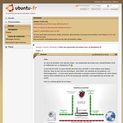 Créer une passerelle sécurisée avec un Raspberry Pi / Archives