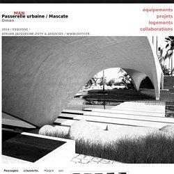Passerelle urbaine / Mascate