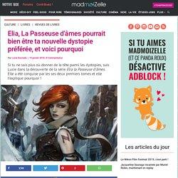 Saga young adult : Elia la passeuse d'âmes, critique de madmoiZelle