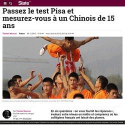 Passez le test Pisa et mesurez-vous à un Chinois de 15 ans
