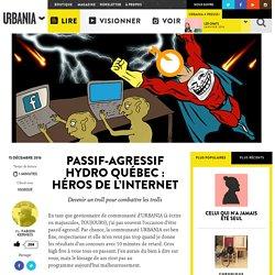 Passif-agressif Hydro Québec : Héros de l'Internet