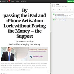 By passing the iPad and iPhone Activation Lock without Paying the Money – the Support
