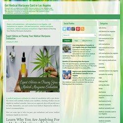 Expert Advice on Passing Your Medical Marijuana Evaluation