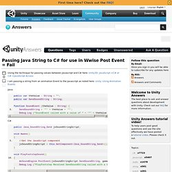 Passing Java String to C# for use in Wwise Post Event = Fail