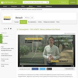 Passion@work – 100% ACHATS : Sabrina, acheteuse chez Renault