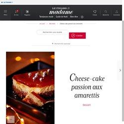 Cheese-cake passion aux amarettis - une recette Noël - Cuisine