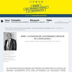 BMW : LA PASSION DE L'AUTOMOBILE MOTEUR DE L'EXCELLENCE !
