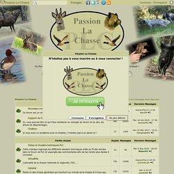 Passion La Chasse, Site et Forum chasse