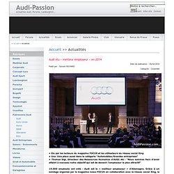 Audi-Passion - Audi élu « meilleur employeur » en 2014
