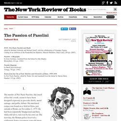 The Passion of Pasolini by Nathaniel Rich