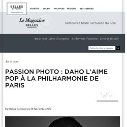 Passion photo : Daho l'aime pop à la Philharmonie de Paris