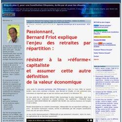Passionnant, Bernard Friot explique l'enjeu des retraites par répartition : résister à la réforme capitaliste et assumer cette autre définition de la valeur économique