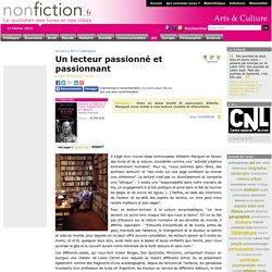 Un lecteur passionné et passionnant