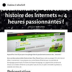 [documentaire] «Une contre-histoire des Internets» : 4 heures passionnantes