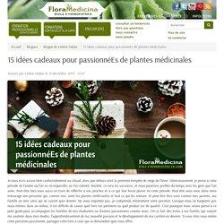 15 idées cadeaux pour passionnéEs de plantes médicinales