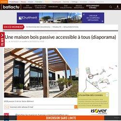 Une maison bois passive accessible à tous (diaporama)