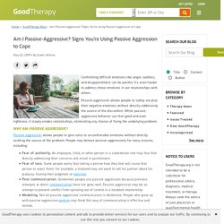 Am I Passive-Aggressive? Signs You're Using Passive Aggression to Cope