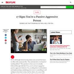 17 Signs You're a Passive-Aggressive Person