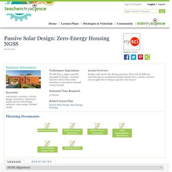 Passive Solar Design: Zero-Energy Housing NGSS