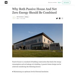 Why Both Passive House And Net Zero Energy Should Be Combined