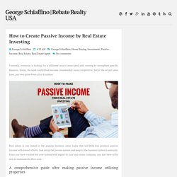 How to Create Passive Income by Real Estate Investing
