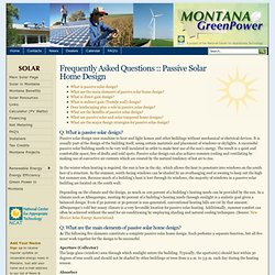 Passive Solar Home Design FAQ :: MontanaGreenPower.com