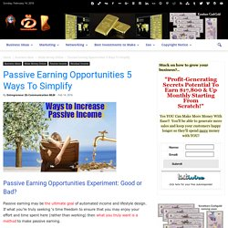 Passive Earning Opportunities 5 Ways To Simplify