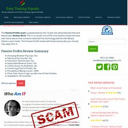 Passive Profits Scam: Trust A Blackmailing Thief?