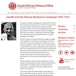 Gandhi and the Passive Resistance Campaign 1907-1914
