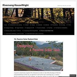 16. Passive Solar Radiant Slab