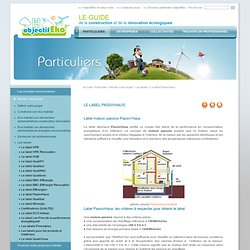 Le label PassivHaus - [ objectifeko, eco habitat, eco construction, eco renovation ]