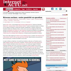 Réseaux sociaux : notre passivité en question