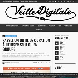 Passle : outil de curation solo ou collaboratif