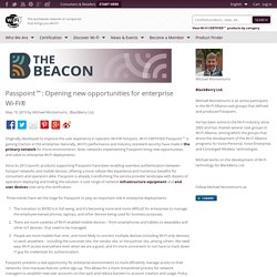 Passpoint™: Opening new opportunities for enterprise Wi-Fi®