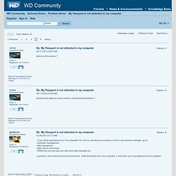 My Passport is not detected in my computer - Page 4 - Western Digital Community