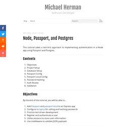 Node, Passport, and Postgres - Michael Herman