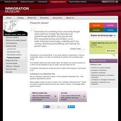 Passports please!: Immigration Museum