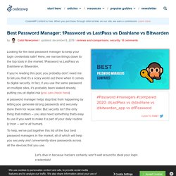 Best Password Manager: 1Password vs LastPass vs Dashlane vs ...