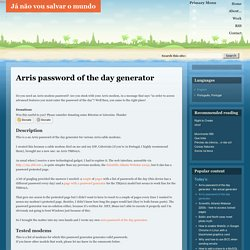Arris password of the day generator