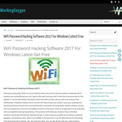 WiFi Password Hacking Software 2017 For Windows Latest Free