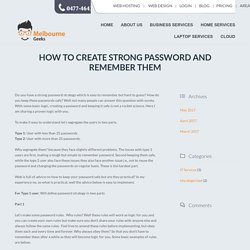 How to Create a Secure and Strong Password?